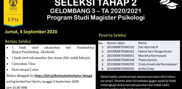 Pengumuman Seleksi Masuk Program Studi Magister Psikologi, Gelombang 3, Tahap 2, TA 2020/2021.